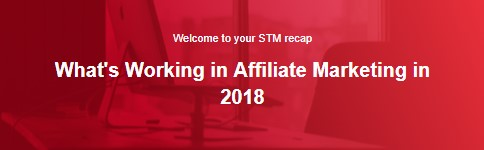REPORT: 50+ Super Affiliates Reveal What's Working in 2018