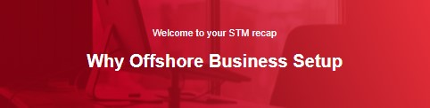 Why Offshore Business Setup