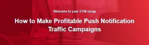 How to Make Profitable Push Notification Traffic Campaigns