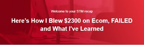 Here's How I Blew $2300 on Ecom, FAILED and What I've Learned