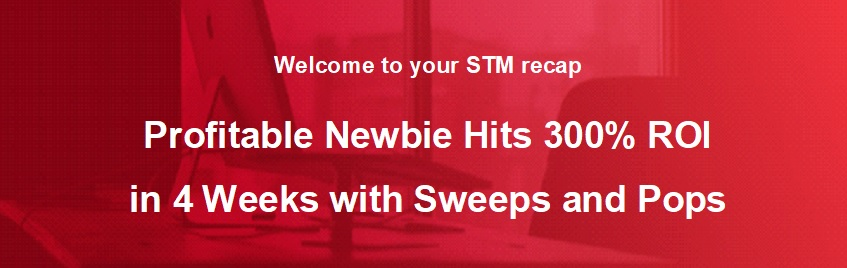 Profitable Newbie Hits 300% ROI in 4 Weeks with Sweeps and Pops