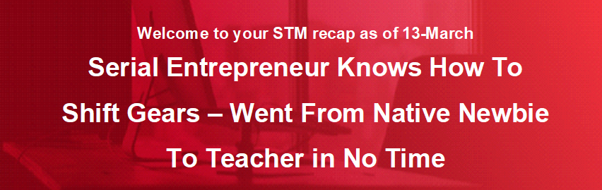 Serial Entrepreneur Knows How To Shift Gears - Went From Native Newbie To Teacher In No Time