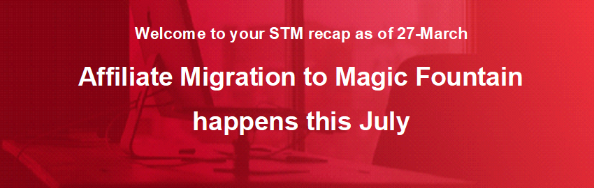 Affiliate Migration to Magic Fountain happens this July