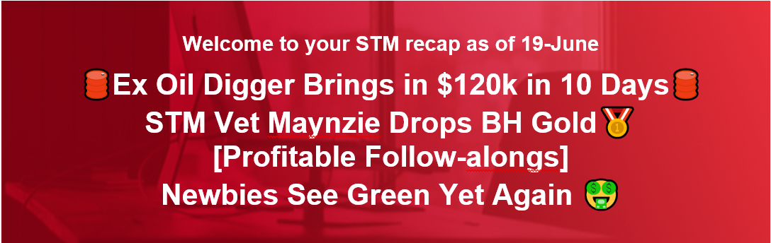 🛢️Ex Oil Digger Brings in $120k in 10 Days 🛢️ STM Vet Maynzie Drops BH Gold 🥇[Profitable Follow-alongs] Newbies See Green Yet Again 🤑