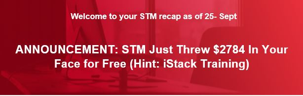 HUGE ANNOUNCEMENT: STM Just Threw $2784 In Your Face For Free (Hint: iStack Training)