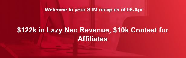 $122k in Lazy Neo Revenue, $10k Contest for Affiliates