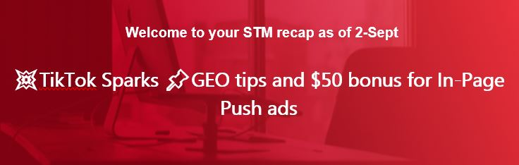 💥TikTok Sparks 📌GEO tips and $50 bonus for In-Page Push ads